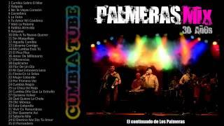 Los Palmeras - Mix Enganchados - 35 temas continuados!