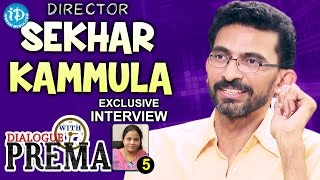 Director Sekhar Kammula Exclusive Interview || Dialogue With Prema #5 || #CelebrationOfLife