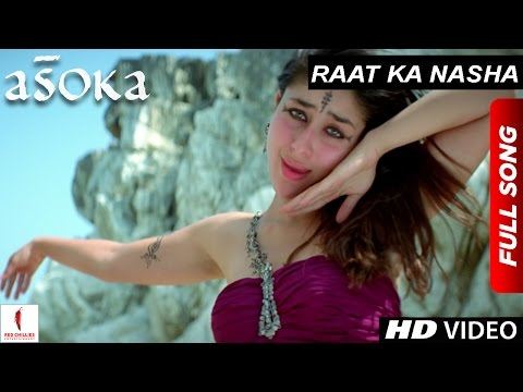 Xxx Mp4 Raat Ka Nasha HD Full Song Asoka Shah Rukh Khan Kareena Kapoor Hrishitaa Bhatt 3gp Sex
