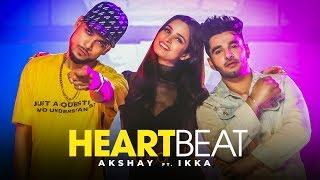 Heartbeat: Akshay Shokeen Feat. Ikka (Full Song) Muzik Amy   Asli Gold   Latest Punjabi Songs 2019