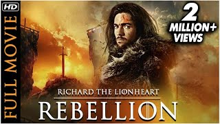 RICHARD THE LIONHEART- REBELLION (2017) Full Movie | Hollywood Movies In Hindi Dubbed Full Action HD