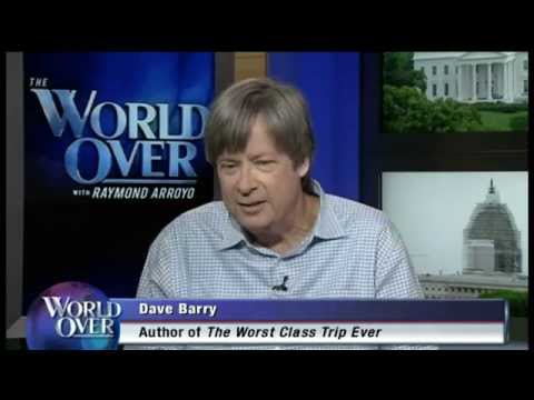 World Over - 2015-05-28 - Pulitzer-winning columnist and author Dave Barry with Raymond Arroyo