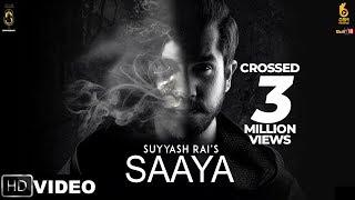 Saaya : Suyyash Rai | Latest Hindi Songs 2018 | OSM Records
