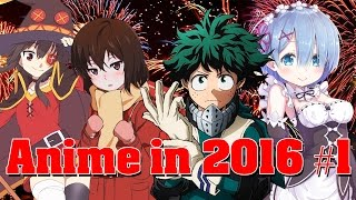 Anime in 2016 Part 1 - Winter/Spring
