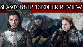 Game Of Thrones Season 8 Ep 1 SPOILER REVIEW + RECAP