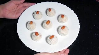 COCONUT LADOO   EASY TO MAKE DESSERTS   INDIAN SWEET RECIPE