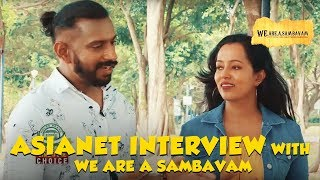Asianet Interview with We are a Sambavam | Future Plans | Movie Script | Family Life