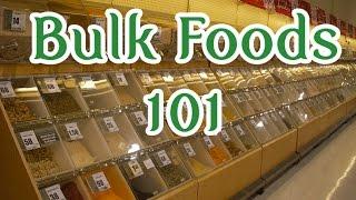 How to Buy Bulk Foods