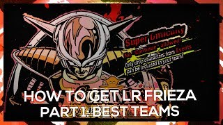 How to Get LR Frieza - Part 1: Team Setups & Increasing SA 'Defying the Emperor'   DBZ Dokkan Battle