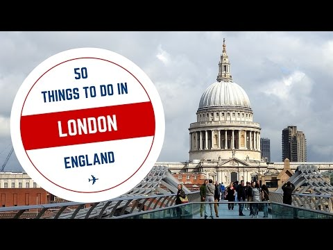 50 Things to do in London Travel Guide