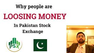 Why People Are Losing Money In Pakistan Stock Exchange [Urdu] | Video #65