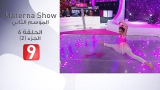 Materna Show - Ep 6 / Partie 2