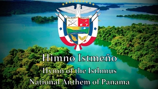 National Anthem: Panama - Himno Istmeño