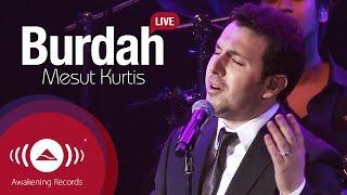 Mesut Kurtis - Burdah | Awakening Live At The London Apollo #AwakeningLive