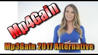 Mp3Gain Tutorial: Mp4Gain - Mp3Gain Alternative 2017