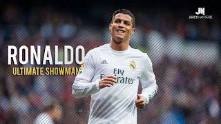 Cristiano Ronaldo - The Ultimate Showman