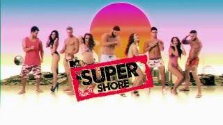 MTV Super Shore - 2 Febrero 22:00