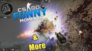 BYE HAVE A GREAT TIME!!- CS GO Funny Moments & More in Competitive