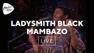 Ladysmith Black Mambazo - King Of Kings (Live at Montreux 2000)
