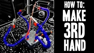 How To : Make a 3rd Hand (Soldering) aka