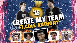 Cole Anthony Picks ZION WILLIAMSON!? Drafts INSANE College Basketball Team With Only $15 😱
