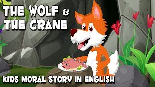 English Stories For Kids | The Wolf And The Crane | Bedtime Stories For Babies | By Anon Kids