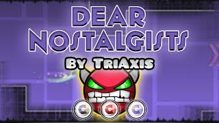 Geometry Dash [2.0] (Demon) - Dear Nostalgists by TriAxis   GuitarHeroStyles