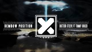 Docteur Steeve Ft Tommy Driker - Dembow Position (Extended mix)