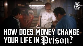 How can Money Change your life in Prison? - Prison Talk 13.16