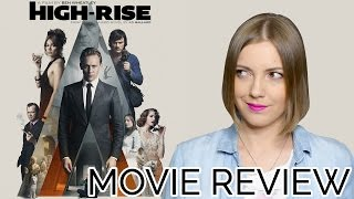 High-Rise (2016) | Movie Review