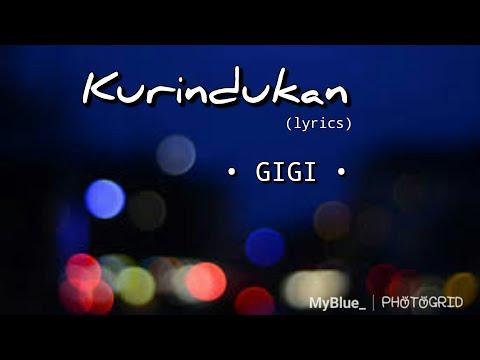 Kurindukan Gigi Lyrics