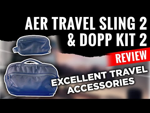 Aer Travel Sling 2 and Dopp kit 2 Review EXCELLENT Minimalist Travel Accessories