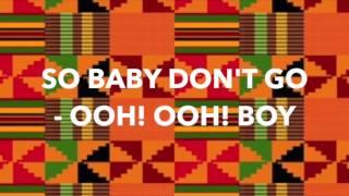 NanaYaa ft MzVee - DONT LEAVE ME ALONE (LYRICS VIDEO)