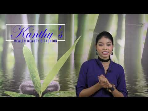 Kunthy's Health Beauty and Fashion .Health tips eating tips fitness tips all you need to know