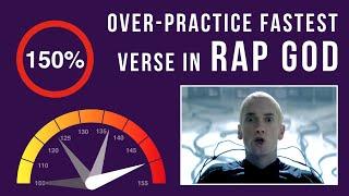 Let's Practice! Eminem's Fastest Verse In Rap God (Over-Practicing Mode, 150% speed)