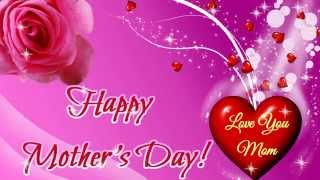 Happy Mother's Day Greeting Card 2016