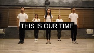 [FOCIM] This Is Our Time | Dance Video