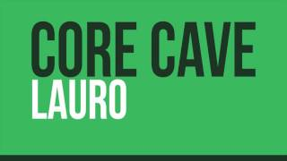 Core Cave Karvina Demo 2016 - LAURO