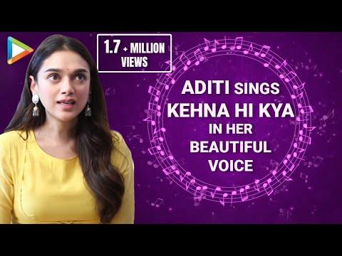 Xxx Mp4 Aditi Rao Hydari Sings A R Rahman S Kehna Hi Kya In Her SOULFUL Voice 3gp Sex