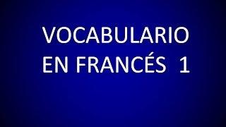 Francés - Lección 4 - Vocabulario 1