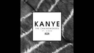 The Chainsmokers I Want To Be Like Kanye 1 Hour Version