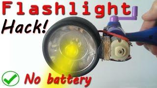 Use flashlight without battery DIY Hack