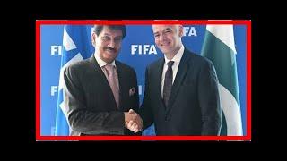 FIFA chief accepts PFF invitation to visit Pakistan