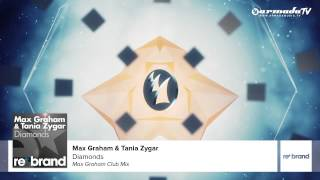 Max Graham & Tania Zygar - Diamonds (Max Graham Club Mix)