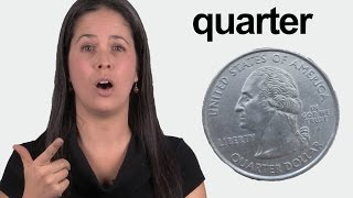 How to Pronounce QUARTER - Conversational American English Pronunciation