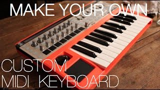 DIY Custom Midi Keyboard!