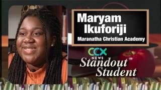 Standout Student: MCA's Maryam Ikuforiji