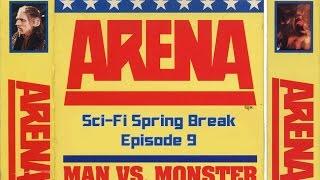 Sci-Fi Spring Break Ep. 9: ARENA (1989)
