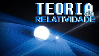 Teoria da Relatividade de Albert Einstein