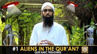 #1 Aliens in the Qur'an??? Qur'anic treasures